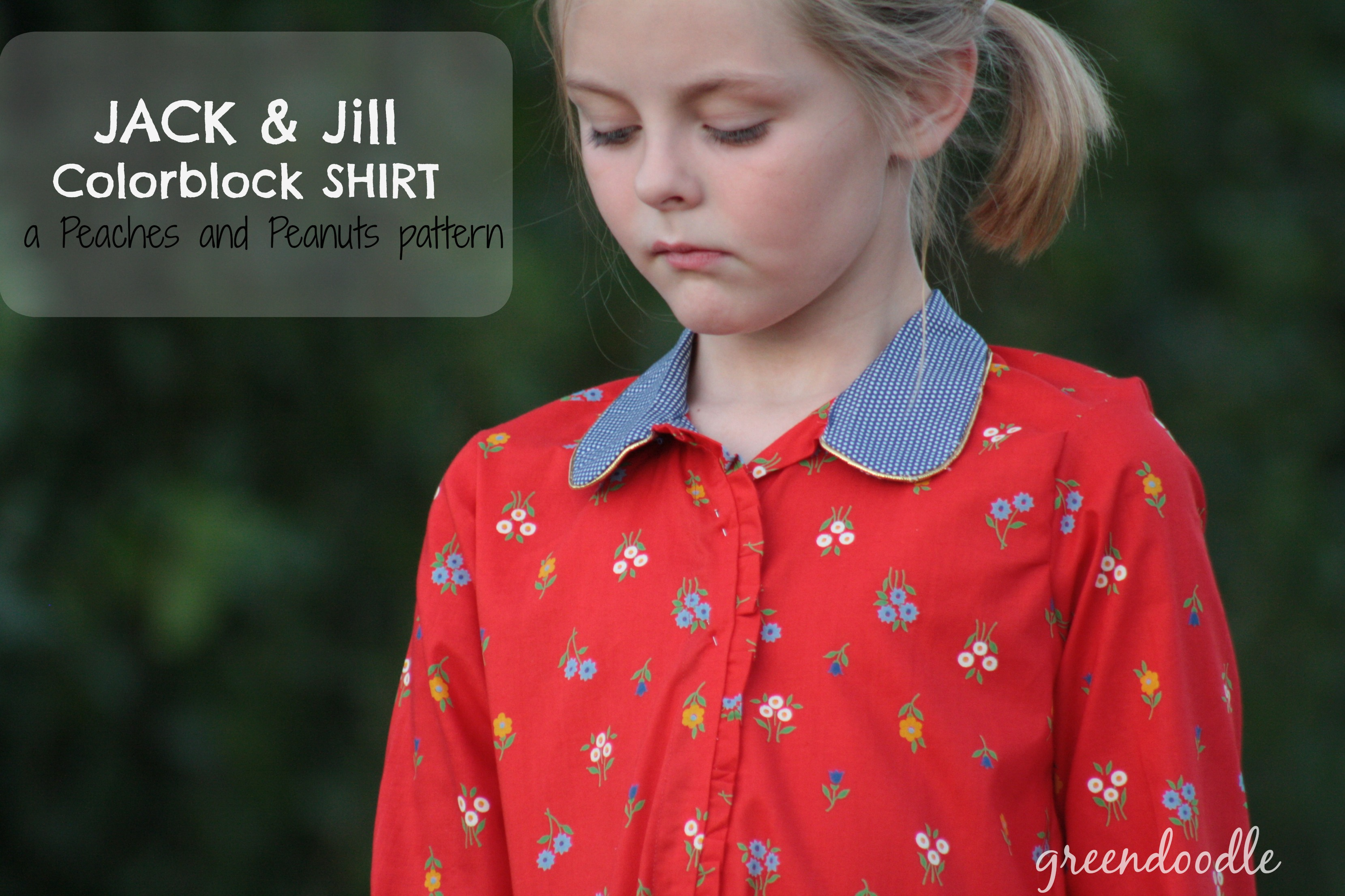 Peaches and Peanuts, Jack & Jill Shirt {sewn by: greendoodle}